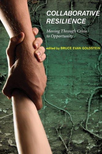 Collaborative Resilience: Bruce Evan Goldstein
