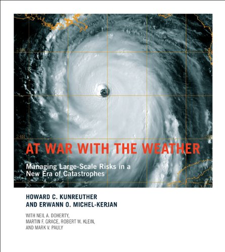 9780262516549: At War with the Weather: Managing Large-Scale Risks in a New Era of Catastrophes (The MIT Press)