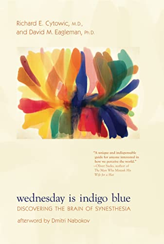 9780262516709: Wednesday Is Indigo Blue: Discovering the Brain of Synesthesia