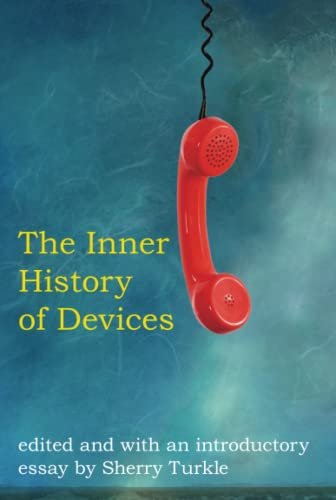 9780262516754: The Inner History of Devices (MIT Press)