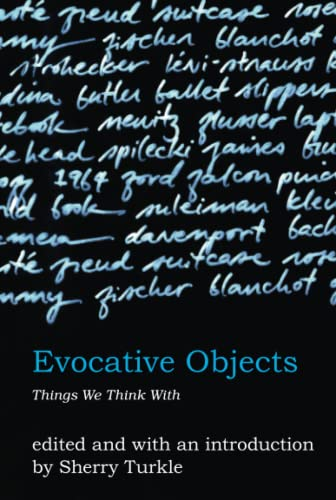 9780262516778: Evocative Objects: Things We Think With (MIT Press)