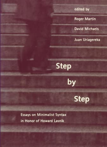 9780262516839: Step by Step: Essays on Minimalist Syntax in Honor of Howard Lasnik (MIT Press)