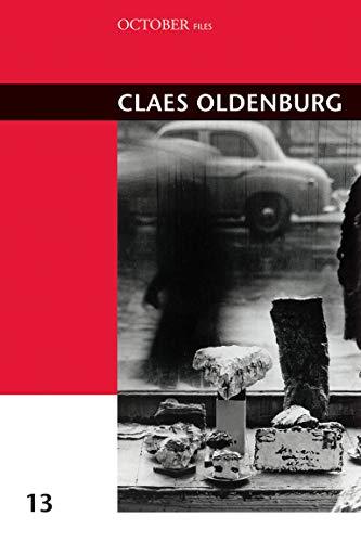 9780262516938: Claes Oldenburg (October Files)