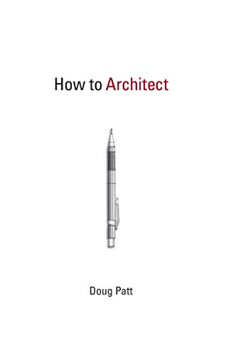 9780262516990: How to Architect