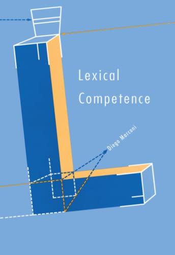 9780262517164: Lexical Competence (Language, Speech, and Communication)