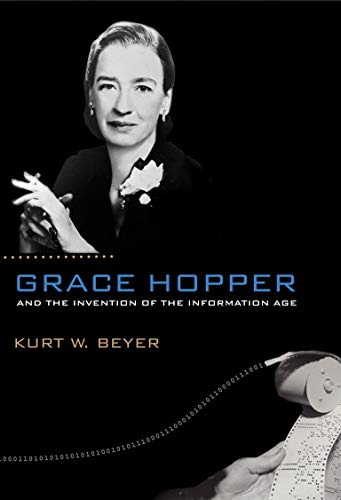 9780262517263: Grace Hopper and the Invention of the Information Age