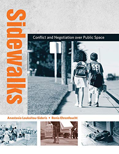9780262517416: Sidewalks: Conflict and Negotiation Over Public Space (Urban and Industrial Environments)