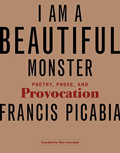 9780262517485: I Am a Beautiful Monster: Poetry, Prose, and Provocation (MIT Press)