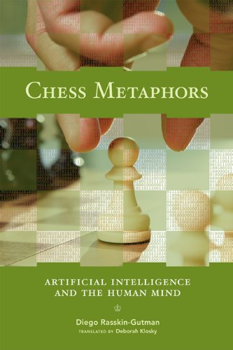 9780262517492: Chess Metaphors: Artificial Intelligence and the Human Mind
