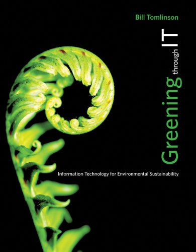 9780262517508: Greening through IT: Information Technology for Environmental Sustainability (The MIT Press)