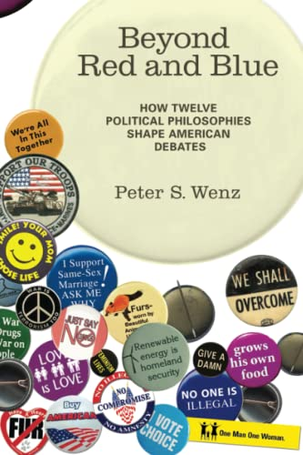 9780262517560: Beyond Red and Blue: How Twelve Political Philosophies Shape American Debates
