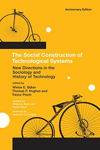 9780262517607: The Social Construction of Technological Systems: New Directions in the Sociology and History of Technology (MIT Press)