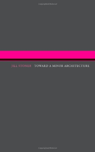 9780262517645: Toward A Minor Architecture (MIT Press)