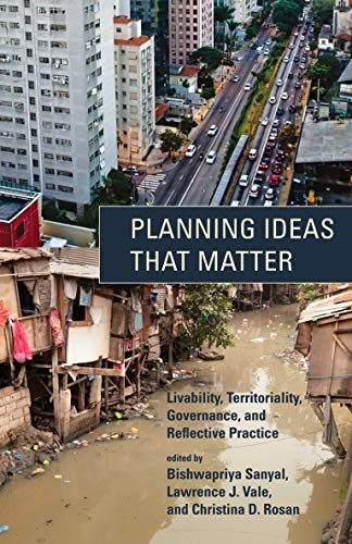 9780262517683: Planning Ideas that Matter - Livability, Territoriality, Governance, and Reflective Practice