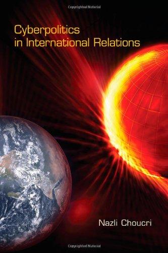 9780262517690: Cyberpolitics in International Relations (MIT Press)