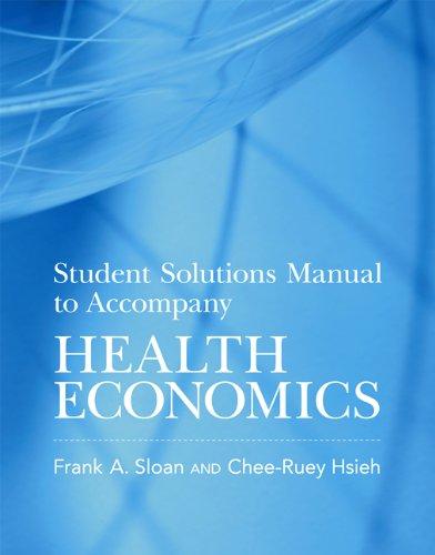 9780262517904: Student Solutions Manual to Accompany Health Economics (MIT Press)