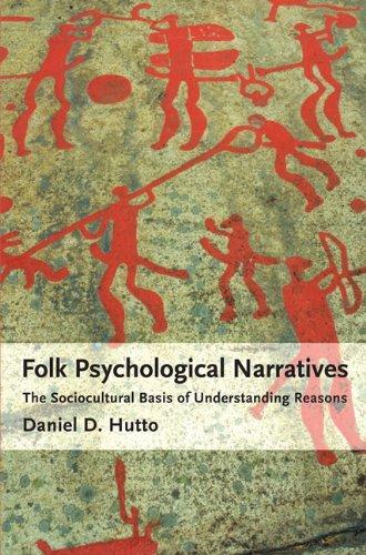 9780262517980: Folk Psychological Narratives: The Sociocultural Basis of Understanding Reasons (MIT Press)