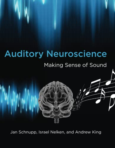 9780262518024: Auditory Neuroscience: Making Sense of Sound (MIT Press)