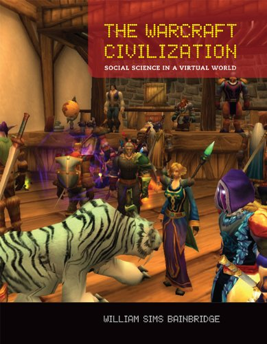 9780262518062: The Warcraft Civilization: Social Science in a Virtual World (The MIT Press)
