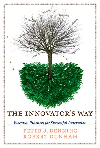 9780262518123: The Innovator's Way: Essential Practices for Successful Innovation (The MIT Press)