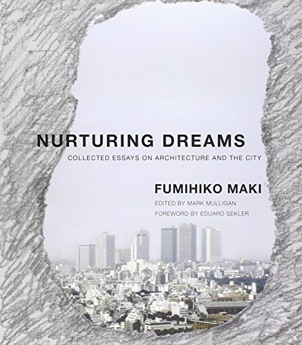 9780262518185: Nurturing Dreams: Collected Essays on Architecture and the City