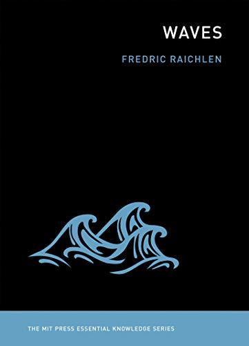 9780262518239: Waves (The MIT Press Essential Knowledge series)