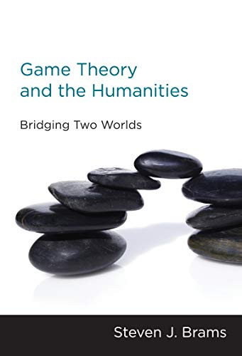 9780262518253: Game Theory and the Humanities: Bridging Two Worlds (MIT Press)