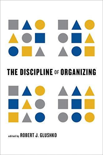 9780262518505: Discipline of Organizing