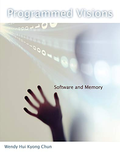 9780262518512: Programmed Visions: Software and Memory (Software Studies)