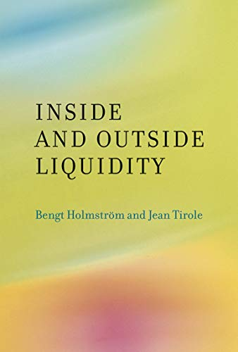 9780262518536: Inside and Outside Liquidity (MIT Press)