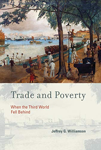 9780262518598: Trade and Poverty: When the Third World Fell Behind (MIT Press)