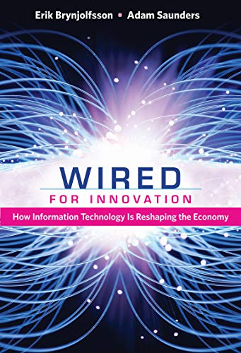 9780262518611: Wired for Innovation: How Information Technology Is Reshaping the Economy