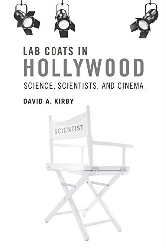 9780262518703: Lab Coats in Hollywood: Science, Scientists, and Cinema