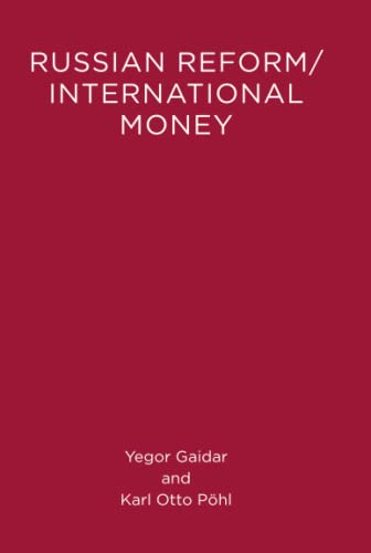 9780262519069: Russian Reform / International Money (Lionel Robbins Lectures)