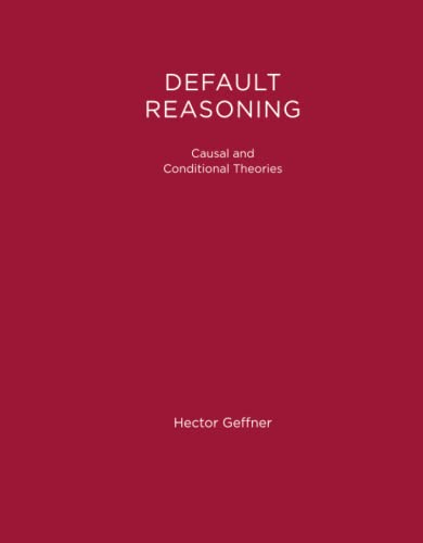 9780262519083: Default Reasoning (ACM Doctoral Dissertation Award): Causal and Conditional Theories