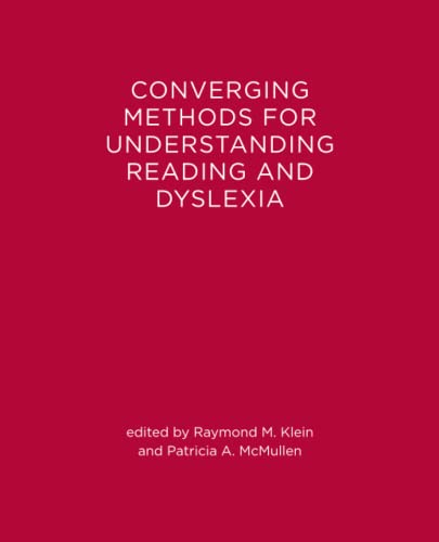 9780262519250: Converging Methods for Understanding Reading and Dyslexia (Language, Speech, and Communication)