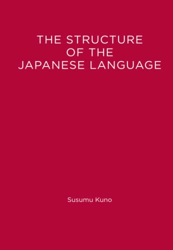 9780262519281: Structure of the Japanese Language (Current Studies in Linguistics)