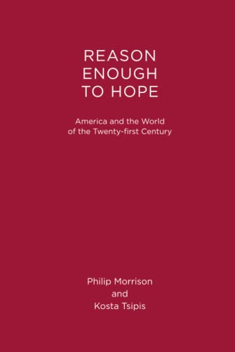 9780262519342: Reason Enough to Hope: America and the World of the Twenty-first Century (MIT Press)