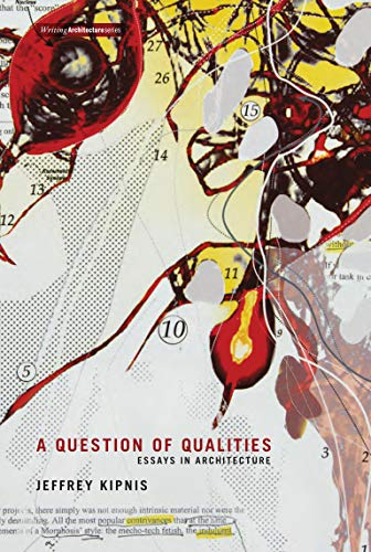 9780262519557: Question of Qualities: Essays in Architecture (Writing Architecture)