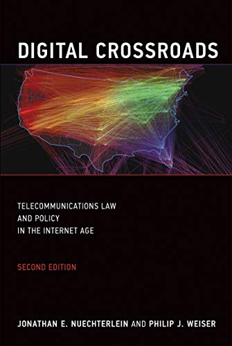 9780262519601: Digital Crossroads: Telecommunications Law and Policy in the Internet Age (MIT Press)