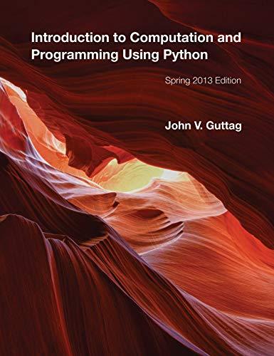 9780262519632: Introduction to Computation and Programming Using Python