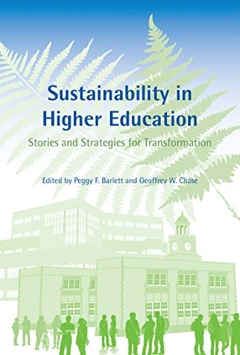 9780262519656: Sustainability in Higher Education: Stories and Strategies for Transformation (Urban and Industrial Environments)
