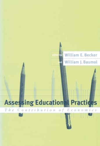 9780262519694: Assessing Educational Practices: The Contribution of Economics (MIT Press)