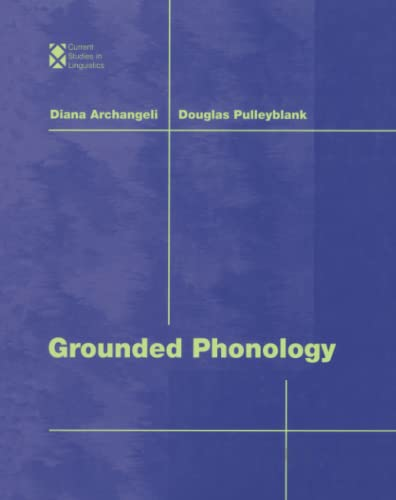 9780262519786: Grounded Phonology (Current Studies in Linguistics)