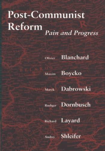 9780262519793: Post-Communist Reform: Pain and Progress (MIT Press)