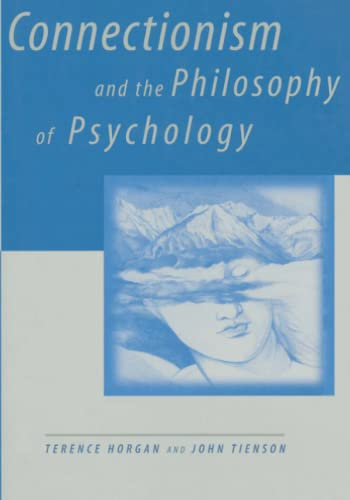 9780262519854: Connectionism and the Philosophy of Psychology (MIT Press)