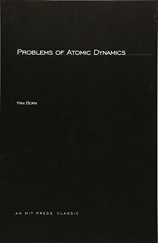 9780262520195: Problems of Atomic Dynamics (Mit Press Paperbacks in the History of Science & Technology)