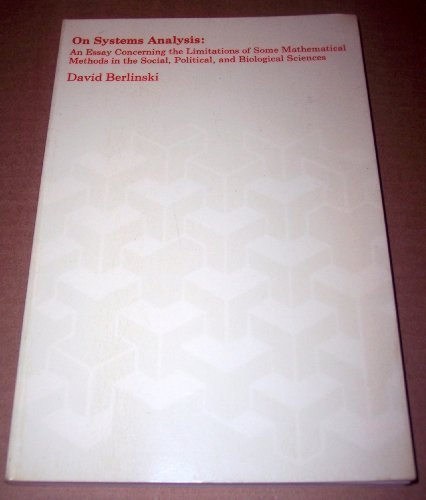 9780262520515: On Systems Analysis: An Essay Concerning the Limitations of Some Mathematical Methods in the Social, Political, and Biological Sciences