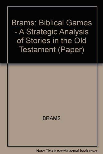 Biblical Games: A Strategic Analysis of Stories in the Old Testament