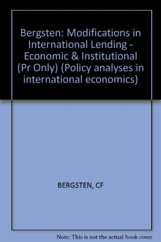 9780262520980: Modifications in International Lending: Economic and Institutional Implications of Proposals for Responding to the Debt Crisis (Policy analyses in international economics)